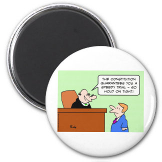 speedy trial constitution hold on tight refrigerator magnet