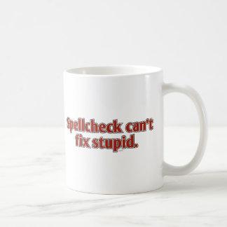 Spellcheck can't fix Stupid Basic White Mug