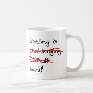 Spelling is Hard Basic White Mug