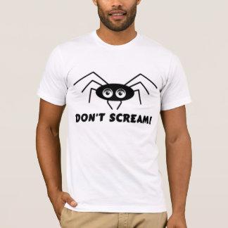 Spider - DON'T SCREAM! T-Shirt