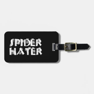Spider Hater Luggage Tag