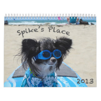 Spike's Place Calendar - 2 Sizes