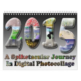 Spiketacular Surreal Art Calendar for 2015!