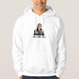 Spill, Baby, Spill! Hooded Sweatshirt