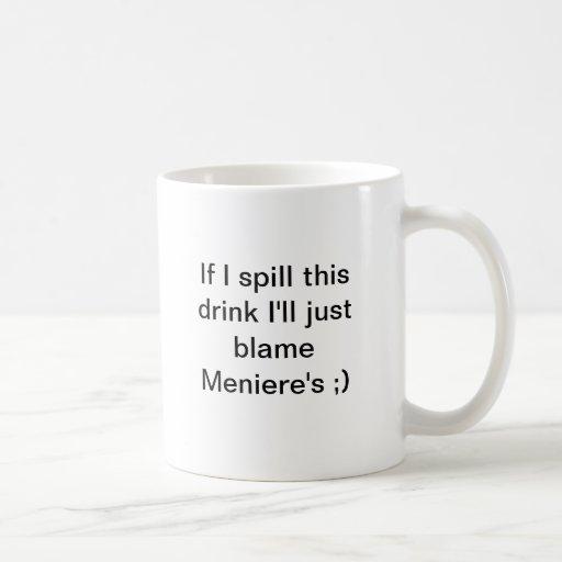 Spill Drink Meniere's Mug