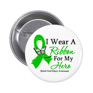 Spinal Cord Injury I Wear a Ribbon For My Hero 6 Cm Round Badge