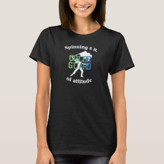 Spinning 6 Ft of Attitude Color Guard Pride T-Shirt