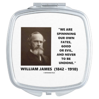 Spinning Our Own Fates Good Or Evil James Quote Makeup Mirrors