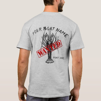 Spiny Lobster Boat Name Wanted Shirt