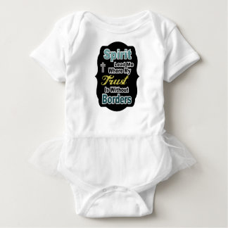 Spirit Lead Me Where My Trust Is Without Borders Baby Bodysuit