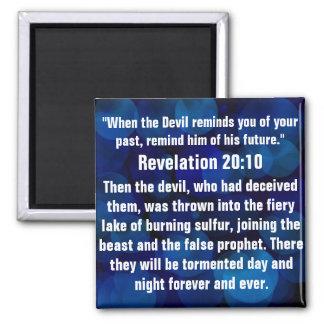 Spiritual attack bible verse Revelation 20:10 Square Magnet