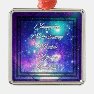 Spiritual Inspirational Dreams Come True Quote Metal Ornament