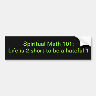 spiritual math 101-2b bumper sticker