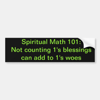 spiritual math 101-6b bumper sticker
