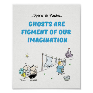 Spiro & Pusho Ghosts Quotes Cartoons Poster 8x10