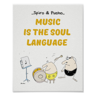 Spiro & Pusho Music Quotes Poster 8x10
