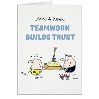 Spiro & Pusho Teamwork Quotes Greeting Card