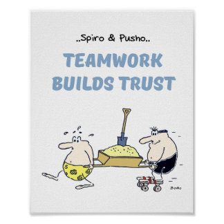 Spiro & Pusho Teamwork Quotes Poster 8x10