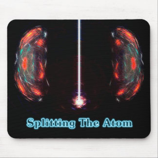 Splitting The Atom Mouse Pads