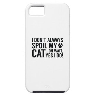 Spoil My Cat Case For The iPhone 5