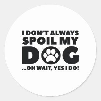 Spoil My Dog Classic Round Sticker