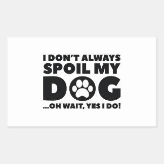Spoil My Dog Rectangular Sticker