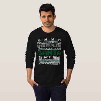 Spoiler Alert Santa Is Not Real T-Shirt