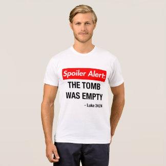 Spoiler Alert The Tomb Was Empty T-Shirt