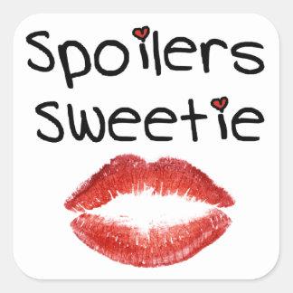 Spoilers Sweetie Square Sticker
