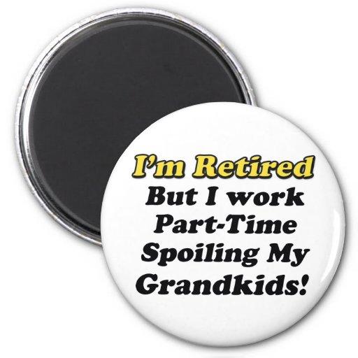 Spoiling My Grandkids Fridge Magnet