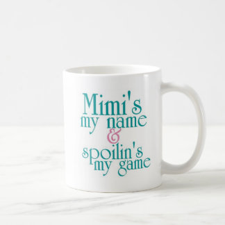 Spoilins My Game-Mimi 1 Coffee Mug