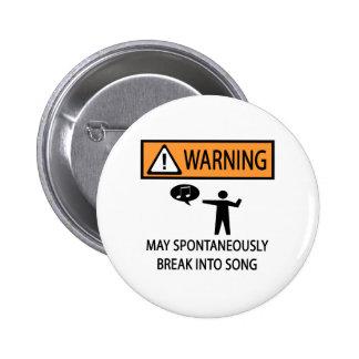 Spontaneous Singer 6 Cm Round Badge