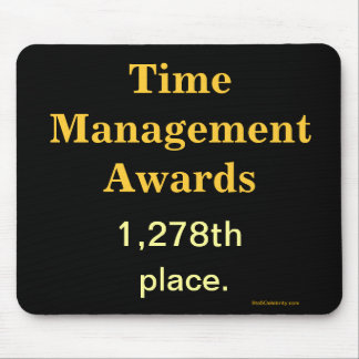 Spoof Office Awards - Funny Time Management Joke Mouse Pad
