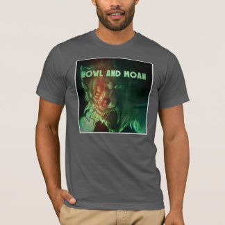 Spooky Howl and Moan T-Shirt