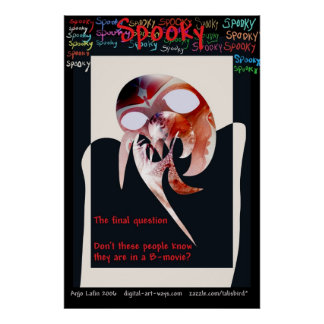Spooky - the final question by Talisbird Posters