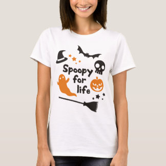 Spoopy For Life T-Shirt