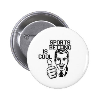 SPORTS BETTING IS COOL 6 CM ROUND BADGE
