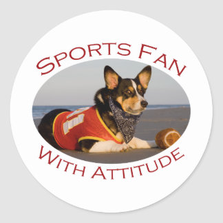 Sports Fan with Attitude Round Stickers