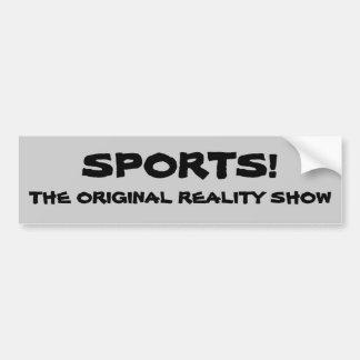 Sports Original Reality show Bumper Sticker