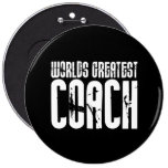 Sports Teams Coaches : World's Greatest Coach Pin
