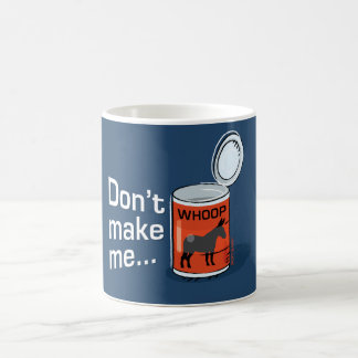 Sporty Slang - Don't Make Me Open Up a Can of... M Coffee Mug