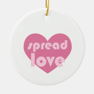 Spread Love (general) Ceramic Ornament