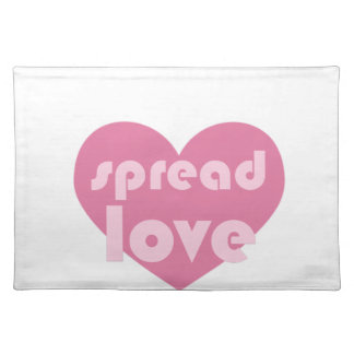Spread Love (general) Placemat