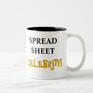 Spreadsheet Celebrity! Add Your Name Two-Tone Mug