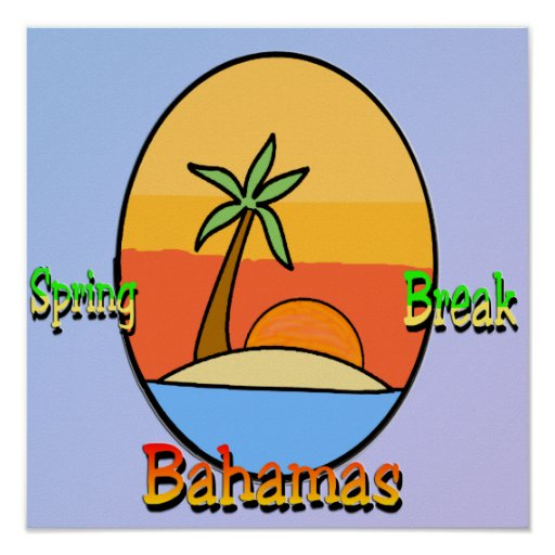 Spring Break Bahamas Poster