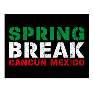Spring Break Cancun Mexico Postcard