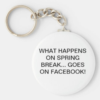 SPRING BREAK..FACEBOOK KEYCHAIN
