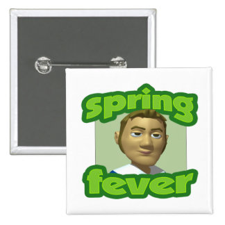 Spring Fever Pinback Button