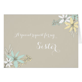 Spring Flowers Sister Maid of Honor Invitation
