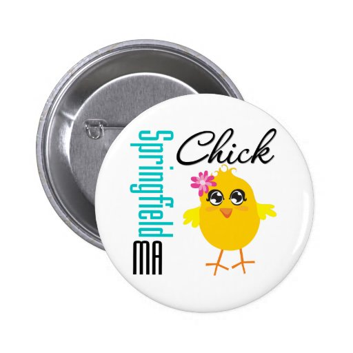 Springfield MA Chick Pinback Button